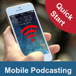 Mobile-Podcasting-Quick-Start-Graphic