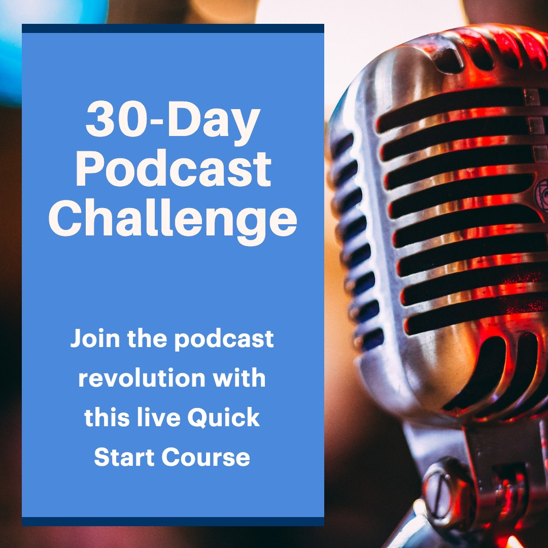 30 Day Podcasting Challenge Course